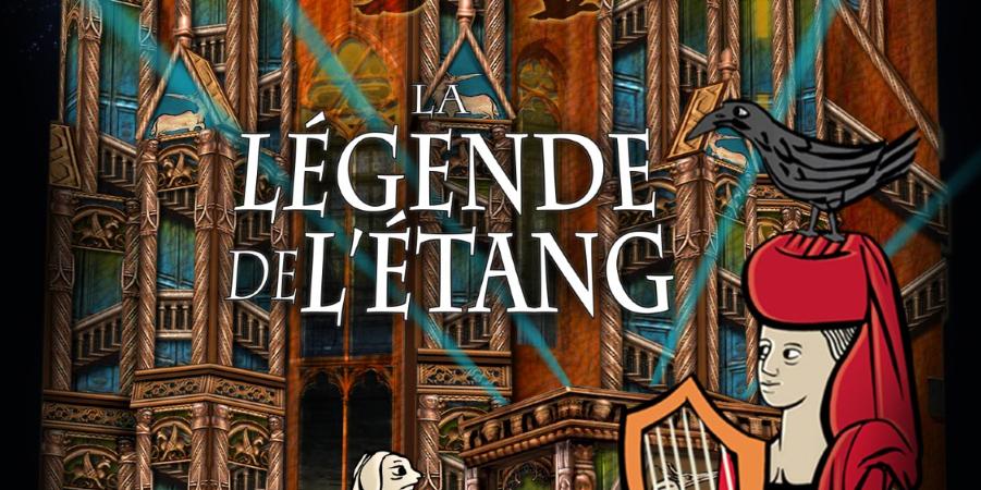 Affiche du spectacle La Légende de l'étang 2019